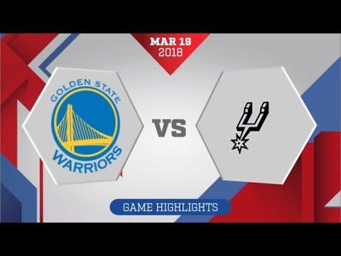 Golden State Warriors vs San Antonio Spurs: March 19, 2018
