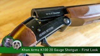 Khan Arms K100 20 Gauge Shotgun - First Look - Part 1