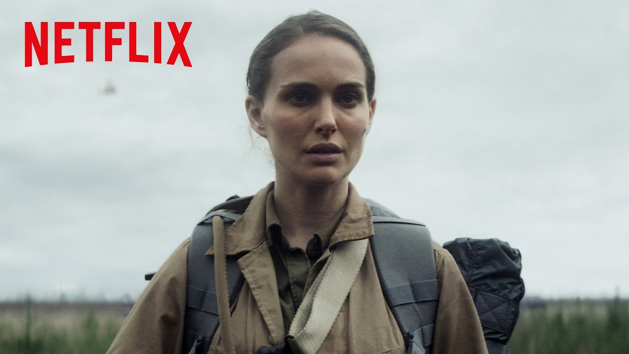 Annihilation | Official Trailer [HD] | Netflix