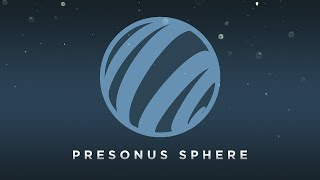 Introducing PreSonus Sphere—Studio One, Notion, community, collaboration, online storage, and more.