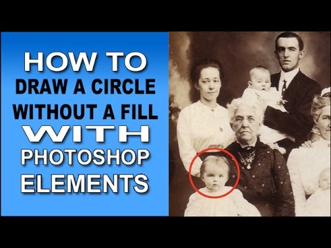 603adb7c1 How to Draw a Circle Without a Fill in Photoshop Elements - YouTube