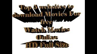 Top 5 Best Websites to Download Movies For Free