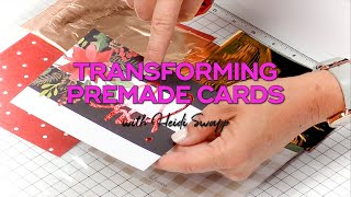 Easy Tips For Transforming Premade Cards Into Handmade Creations | Heidi Swapp