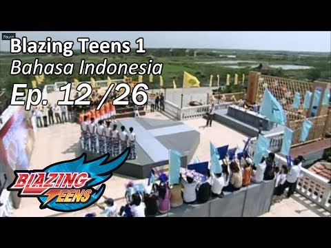 Blazing Teens 1 Ep. 12/26 Bahasa Indonesia Mp3