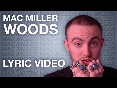 Mac Miller - Woods