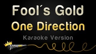 One Direction - Fool's Gold (Karaoke Version)