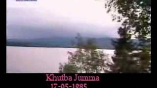 Khutba Jumma:17-05-1985:Delivered by Hadhrat Mirza Tahir Ahmad (R.H) Part 2/4