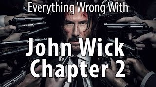 failzoom.com - Everything Wrong With John Wick Chapter 2