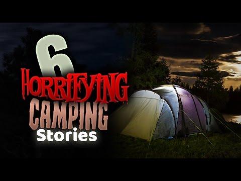 6 Horrifying Camping Stories