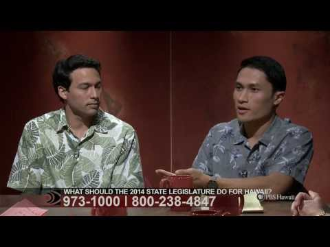 PBS Hawaii - What Should the 2014 Legislature Do for Hawaii?