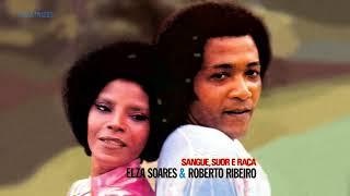 Baixar Elza Soares e Roberto Ribeiro - Sangue, Suor e Raça - 1972 (Álbum Completo)