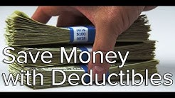 How to save money with auto deductibles
