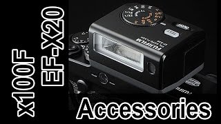 X100f Accessories: EF-X20 Flash