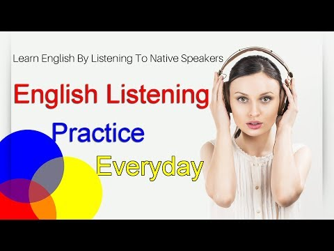 Practice Improve Listening English Online & Free - Practice Listening In English Everyday