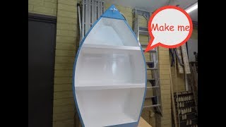 Make a wooden Boat Shelf. This Boat Shelf is light and flexible. It can be wall or floor mounted. Ideal for displaying wooden toys,