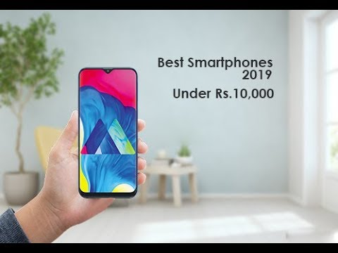 Best Smartphone Under Rs.10,000 | 2019