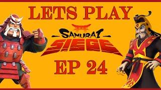 Samurai Siege Lets Play Ep24
