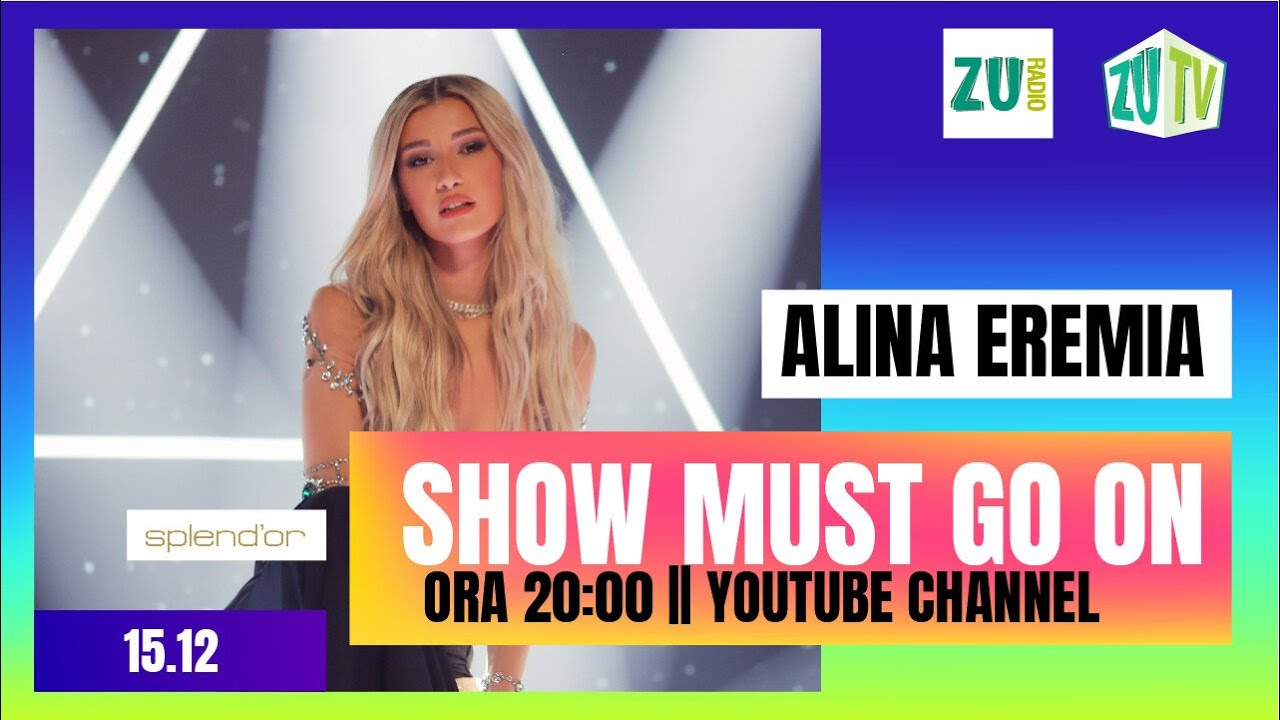 Alina Eremia Live Concert: Show Must Go On