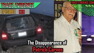 139 - The Disappearance Patrick Carnes