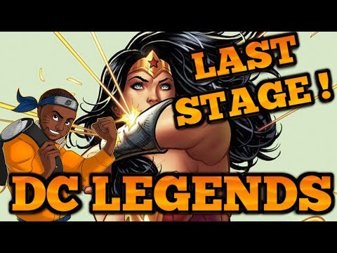 DC LEGENDS : Princess of Themyscira Challenge ! - FINAL STAGE !