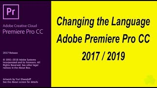 Changing the Language in Adobe Premiere Pro CC 2017