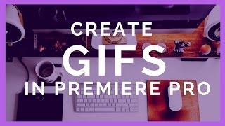 Comment Faire une Boucle d'Animation GIF dans Adobe Premiere Pro CC