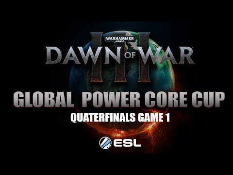 Dawn of War 3 - GLOBAL POWER CORE CUP - RTS CULT VS GENDRAMERON - GAME 1