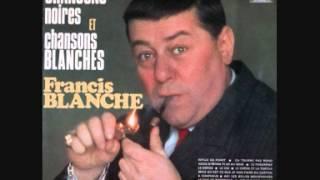 Francis Blanche   Ah! les belles moustaches