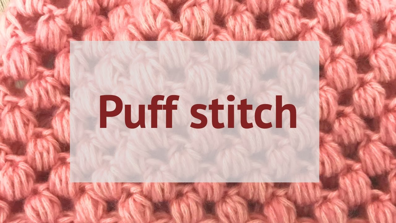 Puff Stitch Crochet Diagram Experience Of Wiring Stitches How To Make Them Youtube Rh Com Braided Pattern Beanie Free