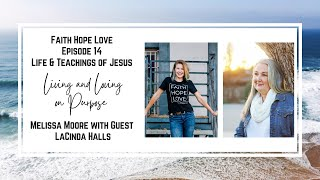 Episode 14-Living and Loving On Purpose with LaCinda Halls