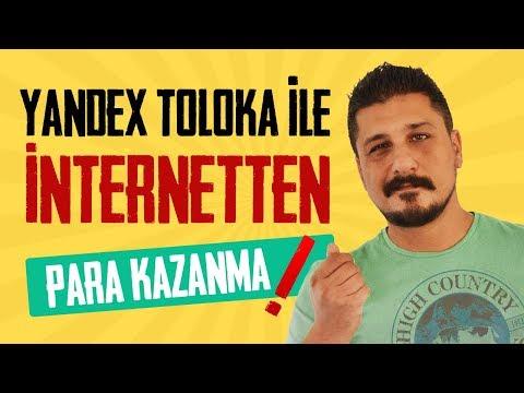 YANDEX TOLOKA İLE İNTERNETTEN PARA KAZANMA 2019