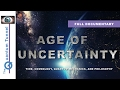 Age of Uncertainty - New Full Documentar