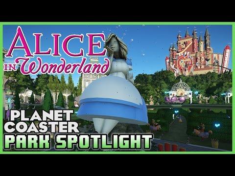 ALICE IN WONDERLAND! Special Guest! Park Spotlight 30 #PlanetCoaster