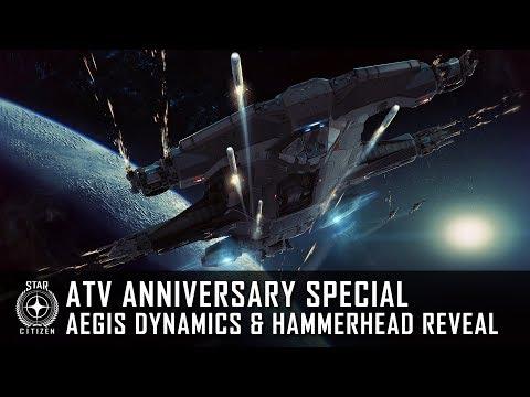 Star Citizen: ATV Anniversary Special - Aegis Dynamics & Hammerhead Reveal