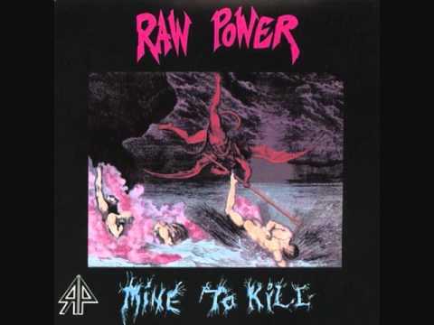 Raw Power - Buried Alive - Mine To Kill 1986