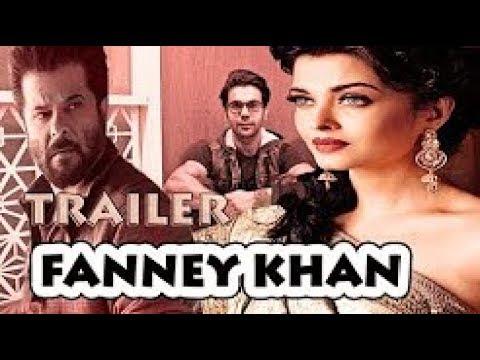 Fanney Khan 2018 # Trailer Hindi  Aishwarya rai Bachchan , Anil Kapoor, Rajkumar Rao   YouTube