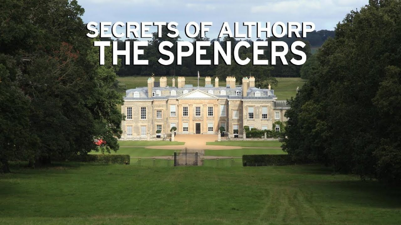 Secrets of Althorp: The Spencers - YouTube