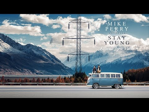 Mike Perry feat. Tessa - Stay Young (Official Lyric Video)