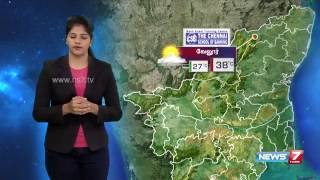 Weather Forecast | 20-08-2016 | News7 Tamil