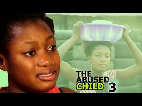 The Abused Child Season 3 Finale - 2018 Latest Nigerian Nollywood Movie Full HD | Watch Now