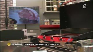 Plancha vs Barbecue : le match