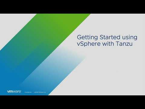 How to Get Started Using vSphere with Tanzu for Tanzu Basic and Tanzu Standard