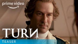 Turn: Washington's Spies Season 3 Teaser | Amazon Prime