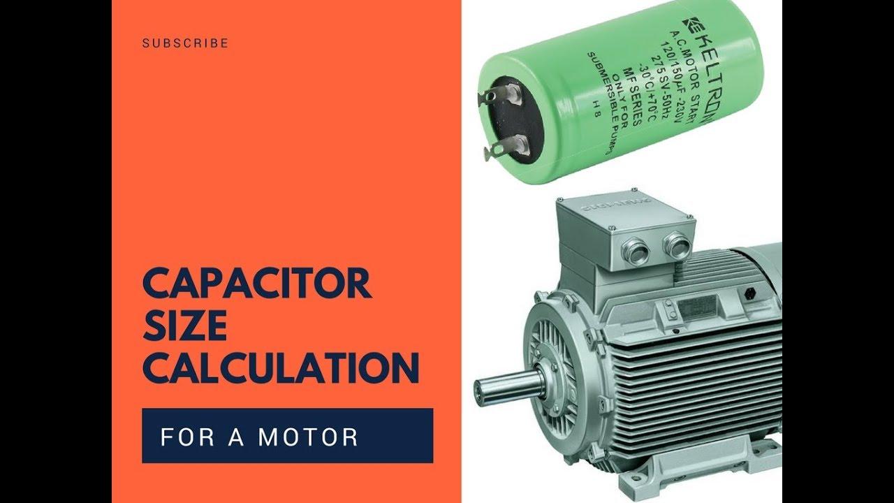 Capacitor Size Calculation for a Motor কিভাবে মোটরের জন্য ক্যাপাসিটরের সাইজ  হিসাব করবেন।