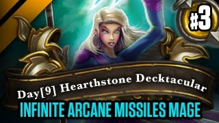 Day[9] HearthStone Decktacular #157 - Infinite Arcane Missiles Mage P3