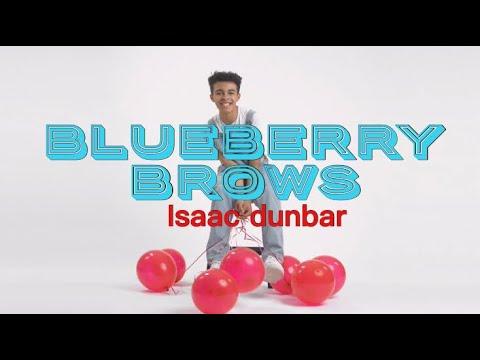 Blueberry Brows - Isaac Dunbar (Lyrics)