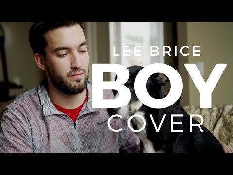 Boy - Lee Brice (Cover Version)
