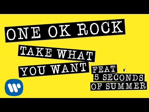 Thumbnail: ONE OK ROCK: Take What You Want ft. 5 Seconds Of Summer (LYRIC VIDEO)