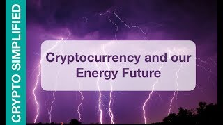 Cryptocurrency and the Future of Energy