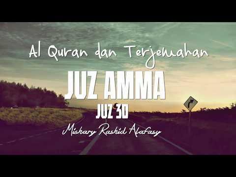 Juzz Amma /Juz 30  Terjemahan Indonesia ( Audio )